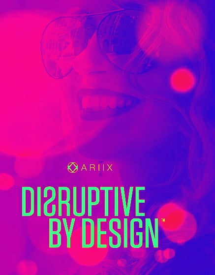 Disruptive by design!