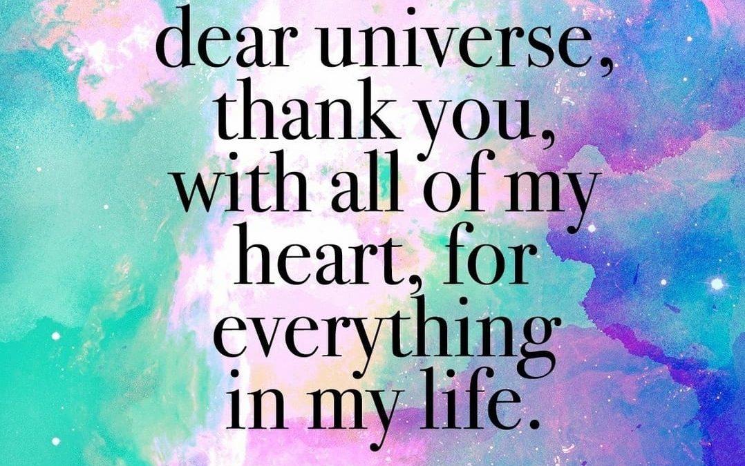 Thank you Universe!